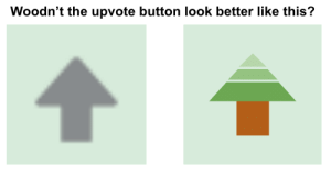 Don't leaf it be #teamtrees: Woodn't the upvote button look better like this? Don't leaf it be #teamtrees