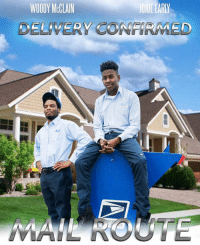 MAIL ROUTE HAS OFFICIAL DROPPED !!! (Link in bio) 🌊🌊: WOODY MCCLAIN  DELIVERY CONFIRMED MAIL ROUTE HAS OFFICIAL DROPPED !!! (Link in bio) 🌊🌊