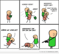 Lol, Memes, and Cyanide and Happiness: WOOOO!!!  HORSEY RIDE!!  GIDDY-UP!!  WHAT THE HELL  ARGH!!  IS WRONG  WITH Y-  ARGGHHH!! OW  AGHH MY ANKLE!  OW OW OW ON!  Cyanide and Happiness Explosm.net  YUNO GO TO DAMNLOLCOM? Damn! LOL: Goodbye my friend.