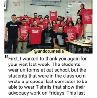 "This gave us all thefeels ❤✊🏾💙✊🏿💚✊🏻💛✊💜 This is why we do what we do! These students wrote a proposal damn too down 💖 The future looks bright!!! HereToStay Shot out to @atrujillo88 who is making a positive impact in the lives of these young leaders!: WORD  WALL  ERE  OSTAY  @undocumedia  ""First, I wanted to thank you again for  your visit last week. The students  wear uniforms at out school, but the  students that were in the classroom  wrote a proposal last semester to be  able to wear Tshrits that show their  advocacy work on Fridays. This last This gave us all thefeels ❤✊🏾💙✊🏿💚✊🏻💛✊💜 This is why we do what we do! These students wrote a proposal damn too down 💖 The future looks bright!!! HereToStay Shot out to @atrujillo88 who is making a positive impact in the lives of these young leaders!"