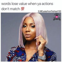💯💯💯 👉🏽👉Follow @quotesfromtheheart100 @prettybossytees For the best love life quotes on IG 💯💯✔️ atlanta imu facts quotesfromtheheart100 lettinggo rp hollywood cantsleep missingyou mood girlfriend truestory shithappens rns realshit thebrittni movingon cali queening realtalk thestruggle @quotesfromtheheart100 sotrue istillloveyou actright blueflame photo credit @thebrittni @raeyal: words lose value when ya actions  don't match  IG @QuotesFromTheHeart100 💯💯💯 👉🏽👉Follow @quotesfromtheheart100 @prettybossytees For the best love life quotes on IG 💯💯✔️ atlanta imu facts quotesfromtheheart100 lettinggo rp hollywood cantsleep missingyou mood girlfriend truestory shithappens rns realshit thebrittni movingon cali queening realtalk thestruggle @quotesfromtheheart100 sotrue istillloveyou actright blueflame photo credit @thebrittni @raeyal