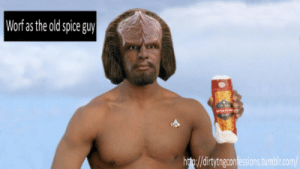 Star Trek, Tumblr, and Old: Worf as the old spice guyl  hto://dirtytngcomfessions.tumblr.com/ Worf Spice Prune Wash