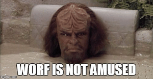 WORF IS NOT AMUSED Imgfip Com Worf Anti April Fools' Day Memes ...