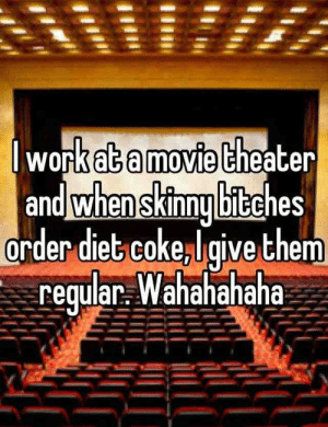 "kimchicutie:  acorn-burglar:  theforcekeepers:  DO NOT DO THIS. This makes me so angry. If you work in a movie theater and you do this I have no respect for you. My younger brother is Type 1 Diabetic. When we go to a movie theater, we always get him diet soda. If he were to get regular when we asked for diet, we would not give him the insulin he would need for it. If that happens, his blood sugar level could go so high he could go into a coma, go blind, or even die. If somebody gave him regular soda instead of diet without telling us, that person could be responsible for a nine-year-old being killed or blinded. Just thinking about that makes me so angry. I get scared every time we take him to a movie in case the people working there saw this picture and decide to do the same thing. Please signal boost this so people know.  This also applies to baristas  Fun story about the baristas doing this kind of shit.  I am very sensitive to lactose, not Lactose intolerant but because of stomach ulcers that are still healing. A couple years ago I went to Starbucks right after my classes with some friends and asked for a green tea latte with soy milk. The barista, for some reason out of malice and/or hate for her life so she took it out on me, gave me whole milk in my latte. 5 minutes after my first sip of latte, my stomach cramped BAD. Not the ""Oh! time to poop!"" kind of cramp but it felt like someone had stabbed me with a knife and twisted it. Now I've had this happen before so I knew the cause of it. I went up to the barista clutching my gut screaming at her that she put dairy in my latte rather than soy LIKE I REQUESTED. She denied it and called me a ""pretentious white girl for wanting soy""and so my friends got the manager. I had to explain that I had stomach ulcers that were still healing and if I were to go to the hospital for this incident, they would be responsible for it. Manager flipped his shit and the barista was terrified out of her mind. Pretty sure both thought i was gonna sue. Manager actually fired her on the spot because of the negligence. My friends managed to get me home in one piece while I stayed home for 3 days in absolute agony and missed my midterm. So remember kiddies, if someone is asking for Diet or ""Skinny"" or ""soy"" or anything that is not regular, give them what they requested because it may not be them being healthy, but a dietary need that can possibly be life or death : work  theater  ab a movie  and when sklnny biEches  order diet, coke.laive them  regular. Wahahahaha kimchicutie:  acorn-burglar:  theforcekeepers:  DO NOT DO THIS. This makes me so angry. If you work in a movie theater and you do this I have no respect for you. My younger brother is Type 1 Diabetic. When we go to a movie theater, we always get him diet soda. If he were to get regular when we asked for diet, we would not give him the insulin he would need for it. If that happens, his blood sugar level could go so high he could go into a coma, go blind, or even die. If somebody gave him regular soda instead of diet without telling us, that person could be responsible for a nine-year-old being killed or blinded. Just thinking about that makes me so angry. I get scared every time we take him to a movie in case the people working there saw this picture and decide to do the same thing. Please signal boost this so people know.  This also applies to baristas  Fun story about the baristas doing this kind of shit.  I am very sensitive to lactose, not Lactose intolerant but because of stomach ulcers that are still healing. A couple years ago I went to Starbucks right after my classes with some friends and asked for a green tea latte with soy milk. The barista, for some reason out of malice and/or hate for her life so she took it out on me, gave me whole milk in my latte. 5 minutes after my first sip of latte, my stomach cramped BAD. Not the ""Oh! time to poop!"" kind of cramp but it felt like someone had stabbed me with a knife and twisted it. Now I've had this happen before so I knew the cause of it. I went up to the barista clutching my gut screaming at her that she put dairy in my latte rather than soy LIKE I REQUESTED. She denied it and called me a ""pretentious white girl for wanting soy""and so my friends got the manager. I had to explain that I had stomach ulcers that were still healing and if I were to go to the hospital for this incident, they would be responsible for it. Manager flipped his shit and the barista was terrified out of her mind. Pretty sure both thought i was gonna sue. Manager actually fired her on the spot because of the negligence. My friends managed to get me home in one piece while I stayed home for 3 days in absolute agony and missed my midterm. So remember kiddies, if someone is asking for Diet or ""Skinny"" or ""soy"" or anything that is not regular, give them what they requested because it may not be them being healthy, but a dietary need that can possibly be life or death"