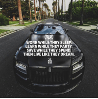 Memes, Party, and Work: WORK WHILE THEY SLEEP  LEARN WHILE THEY PARTY  SAVE WHILE THEY SPEND.  THEN LIVE LIKE THEY DREAM Here's the key to success 🔑 What else would you add to the list?👇comment below! keys work hustle grind success millionairementor