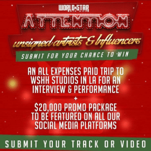 Tag influencers & artists that have the talent to win a piece of our 100k WS prize package! 1 grand prize winner will also win an all expenses paid trip to Worldstar studios in LA! The 5 winners will be chosen by us after rating is completed by our audience on 12/29! Link in bio https://t.co/hxYwfsd40b: WORLC-STAR  HIP H OP  ATTENTON  unsicned artiss &ofluencers  SUBMIT FOR YOUR CHANCE TO WIN  AN ALL EXPENSES PAID TRIP TO  WSHH STUDIOS IN LA FOR AN  INTERVIEW & PERFORMANCE  $20,000 PROMO PACKAGE  TO BE FEATURED ON ALL OUR  SOCIAL MEDIA PLATFORMS  SUBMIT YOUR TRACK OR VIDEO Tag influencers & artists that have the talent to win a piece of our 100k WS prize package! 1 grand prize winner will also win an all expenses paid trip to Worldstar studios in LA! The 5 winners will be chosen by us after rating is completed by our audience on 12/29! Link in bio https://t.co/hxYwfsd40b