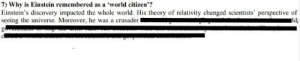 Yep that's the only reason everyone loves him: world citizen'?  7) Why is Einstein remembered as a  Einstein's discovery impacted the whole world. His theory of relativity changed scientists' perspective of  seeing the universe. Moreover, he was a crusader  ld Yep that's the only reason everyone loves him
