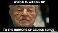 Memes, Macedonia, and George Soros: WORLD IS WAKING UP  TO THE HORRORS OF GEORGE SOROS  DAVIDICKE.COM 'Stop Operation Soros' movement begins in Macedonia http://bit.ly/2k53VKd #GeorgeSoros #Macedonia