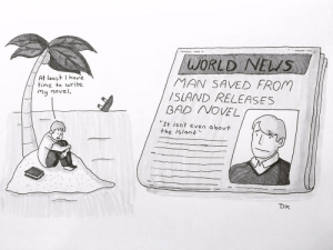 """omg-images:  """"It's just another story about dating in your late twenties."""" [OC]: WORLD NENS  MAN SAVED FROm  /SLAND RELEASES  At least have  time to write  my novel  BAD NOVEL  、、It isn't even abou  the island  Dk omg-images:  """"It's just another story about dating in your late twenties."""" [OC]"""