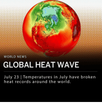 A global heat wave is setting records and causing deaths across the world. The National Weather Service issued warnings regarding the high temperatures to nearly 35 million people living in hot climates this week. In the U.S. alone Texas, Oklahoma, Arkansas, and Louisiana are experiencing record-breaking temperatures, reaching up to 100F. ___ Japan experienced over seven straight days of temperatures that exceeded 100 degrees in areas near the city of Kyoto, breaking all known records for the city. The high temperatures have led to over 44 deaths in Japan, comparing the rescue efforts in the flooded regions of the country. As of Thursday, over 2,500 Japanese citizens were hospitalized due to the heat. __ The excessive heat has also sparked what has been labeled an epidemic of wildfires in countries like Sweden, where high temperatures and a prolonged drought caused 49 fires. Temperatures in Scandinavia typically reside around the 60s and 70s this time of year, but reached 90 degrees this past week. ___ Earlier this month, an Algerian city broke the record for the highest temperature ever in Africa, hitting 124.3 degrees F. Meanwhile, in Quebec, more than 90 people have been killed this month due to extreme heat.: WORLD NEWS  GLOBAL HEAT WAVE  July 23 | Temperatures in July have broken  heat records around the world A global heat wave is setting records and causing deaths across the world. The National Weather Service issued warnings regarding the high temperatures to nearly 35 million people living in hot climates this week. In the U.S. alone Texas, Oklahoma, Arkansas, and Louisiana are experiencing record-breaking temperatures, reaching up to 100F. ___ Japan experienced over seven straight days of temperatures that exceeded 100 degrees in areas near the city of Kyoto, breaking all known records for the city. The high temperatures have led to over 44 deaths in Japan, comparing the rescue efforts in the flooded regions of the country. As of Thursday, over 2,500 Japanese citizens were hospitalized due to the heat. __ The excessive heat has also sparked what has been labeled an epidemic of wildfires in countries like Sweden, where high temperatures and a prolonged drought caused 49 fires. Temperatures in Scandinavia typically reside around the 60s and 70s this time of year, but reached 90 degrees this past week. ___ Earlier this month, an Algerian city broke the record for the highest temperature ever in Africa, hitting 124.3 degrees F. Meanwhile, in Quebec, more than 90 people have been killed this month due to extreme heat.