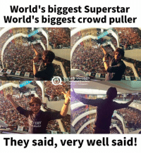Shah Rukh Khan  <3: World's biggest Superstar  World's biggest crowd puller  et Quotes  Facebook l instagram  VERY  bineka  They said, very well said! Shah Rukh Khan  <3
