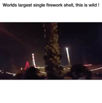 Ironic, Wild, and Single: Worlds largest single firework shell, this is wild! Dammmn