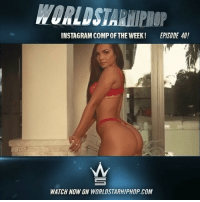 WSHH Instagram Comp Of The Week Episode 40! Live now on WorldStarHipHop.com and the WSHH app! Shoot, edit, & submit your videos directly to us using the WorldstarCamera feature. Download the WSHH app now for iOS and Android 🎥📲 @worldstar: WORLDSTARHIPHOP  INSTAGRAM COMPOFTHE WEEK EPISODE 40!  WATCH NOW ON WORLDSTARHIPHOP.COM WSHH Instagram Comp Of The Week Episode 40! Live now on WorldStarHipHop.com and the WSHH app! Shoot, edit, & submit your videos directly to us using the WorldstarCamera feature. Download the WSHH app now for iOS and Android 🎥📲 @worldstar