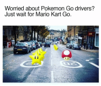 Imagine the chaos... Car Throttle: Worried about Pokemon Go drivers?  Just wait for Mario Kart Go. Imagine the chaos... Car Throttle