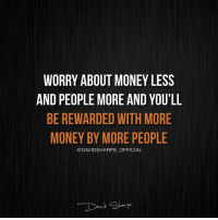 Homeless, Memes, and Money: WORRY ABOUT MONEY LESS  AND PEOPLE MORE AND YOU'LL  BE REWARDED WITH MORE  MONEY BY MORE PEOPLE  @DAVIDSHARPE OFFICIAL Follow -> @davidsharpe_official Here is a JAW-DROPPING story of MULTI MILLION MARKETER @davidsharpe_official that LITERALLY started from nothing. I hope many of our followers will find inspiration and the right way to succeed online by following a person that made it, FOR REAL. This guy @davidsharpe_official 👇 - - Dropped out of High-school in 9th grade. - Fathered a child at 16. - Developed a drug addiction. - Was homeless. …and was anyhow able to generate over 170 millions in sales, 8-figures a year in profits and is still growing! Nothing can stop you from being who you dream. Follow -> @davidsharpe_official