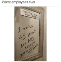 😹😹: Worst employees ever  EMPLOYEES MUST  WASH HANDS  NO  0  enp 😹😹