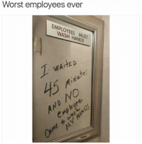 Horrible customer service. (@_theblessedone): Worst employees ever  EMPLOYEES MUST  WASH HANDS  WAHED  0 Horrible customer service. (@_theblessedone)