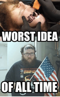 I see deep regret in this deplorable's future!: WORST IDEA  OFALLTIME I see deep regret in this deplorable's future!