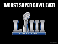Worst Super Bowl Ever