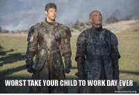 Work, Org, and Day: WORST TAKE YOUR CHILD TO WORK DAY EVER  makeameme.org https://t.co/qHFHn7wCXI