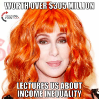 Memes, Hypocrisy, and 🤖: WORTH OVER $305 MILLION  TURNING  POINT USA  LECTURES US ABOUT  INCOMEINEQUALITY Leftist Hypocrisy!  #SocialismSucks
