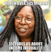 Memes, 🤖, and Usa: WORTH OVER S45 MILLION  T USA  TURNING  POINT USA  LECTURES US ABOUT  INCOME INEQUALITY Seems A Bit Hypocritical... 🤔🤔🤔