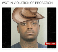 Hey you Folks..!! This Wot In Tarnation Shirt👕 Is Only Made For You.. 🔥🔥Limited Time Edition..!!!🔥🔥 Grab Your's Now 👉👉👉 T-Shirts: http://bit.ly/2lqgTHB: WOT IN VIOLATION OF PROBATION  MUG SHOT  Broward Shemirs Office Hey you Folks..!! This Wot In Tarnation Shirt👕 Is Only Made For You.. 🔥🔥Limited Time Edition..!!!🔥🔥 Grab Your's Now 👉👉👉 T-Shirts: http://bit.ly/2lqgTHB