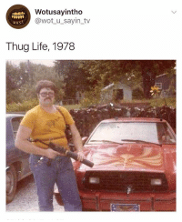 Life, Thug, and Thug Life: Wotusayintho  @wot_u_sayin_tv  wuST  Thug Life, 1978 Great value cartel member 🤣