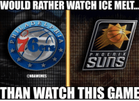 It isn't pretty... #Sixers Nation #Suns Nation: WOULD RATHER WATCH ICE MELT..  SLITS  ONBAMEMES  THAN WATCH THISGAME It isn't pretty... #Sixers Nation #Suns Nation
