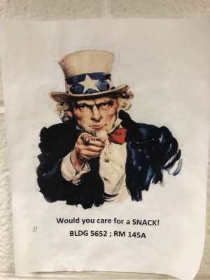 Time, You, and For: Would you care for a SNACK!  BLDG 5652 ; RM 145A Recruiting for snack time
