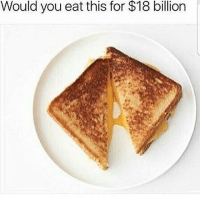 Memes, 🤖, and Billion: Would you eat this for $18 billion