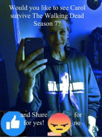 Family, Life, and Lol: Would you like to see Carol  survive The Walking Dead  Season 7?  nd Share  for  or yes!  no HUGE NEWS for me! Melissa McBride (Carol) from #TheWalkingDead is now following me on Twitter! That makes about 20 actors from the show I'm now followed on there by. My The Walking Dead Family page is almost at 244,000 fans! Thanks to the ACTIVE 2% OF YOU that hit the LIKE button and RESPOND everyday. LOL. Can't wait for The Walking Dead Season 7 Finale tonight. :) (y)  https://twitter.com/ElliotVanOrman / https://twitter.com/mcbridemelissa http://www.egvoproductions.com/news-blog/the-walking-dead-season-7-finale-the-first-day-of-the-rest-of-your-life-on-amc-4-2-2017