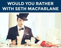 "Seth MacFarlane, Target, and Tumblr: WOULD YOU RATHER  WITH SETH MACFARLANE   SETHMACFARLANE YAY <p><b>WANT TO PLAY ""WOULD YOU RATHER"" WITH SETH MACFARLANE?</b></p><p>Seth MacFarlane is here and ready to answer your best ""Would You Rather?"" scenarios! </p><p>Submit YOUR best/funniest/weirdest ""Would You Rather?"" questions <b>by replying below </b>OR by <b><a href=""http://fallontonight.tumblr.com/ask"" target=""_blank"">submitting to our Tumblr Ask Box</a></b>! (<b><a href=""http://giphy.com/gifs/seth-macfarlane-7vepJeRHOwk6Y"" target=""_blank"">via</a></b>)</p><p>Do you have a ""Would You Rather"" for Seth MacFarlane?</p>"