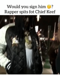 Rapper freestyles for Chief Keef...Would you sign him ? Comment ⬇️ ➡️ TAG 5 FRIENDS ➡️ TURN ON POST NOTIFICATIONS: Would you sign him ?  Rapper spits fot Chief Keef Rapper freestyles for Chief Keef...Would you sign him ? Comment ⬇️ ➡️ TAG 5 FRIENDS ➡️ TURN ON POST NOTIFICATIONS