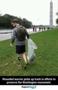 2 simple words: THANK YOU <3: Wounded warrior picks up trash in efforts to  preserve the Washington monument.  Talent  Explore 2 simple words: THANK YOU <3
