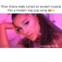 Wutchu think of this? ⠀ Follow me (@crazygoodvoices.1) for more!⠀ Tag 3 friends!: Wow Ariana really turned an ancient musical  Into a modern trap pop song  IG @theamazingvocalists  IG | CRAZYGOODCOICES.1 Wutchu think of this? ⠀ Follow me (@crazygoodvoices.1) for more!⠀ Tag 3 friends!