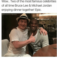 😂😂😂😂 @missionworlpeace: Wow.. Two of the most famous celebrities  of all time Bruce Lee & Michael Jordan  enjoying dinner together! Epic.  @mission Worldpeace 😂😂😂😂 @missionworlpeace