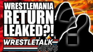 VIDEO TITLEMAJOR Ex WWE Star To AEW! WWE WRESTLEMANIA RETURN LEAKED?!   WrestleTalk News Apr. 2019 Subscribe: https://goo.gl/WfYA12   🔔Make sure to enable ALL push notifications!🔔 Watch the latest wrestling news: https://youtube.com/playlist?list=PL3V-cB-kGk916fId_K4DRY-Tej2hEtR33&playnext=1&index=2    MAJOR Ex WWE Star To AEW! WWE WRESTLEMANIA RETURN LEAKED and more in this WrestleTalk SU-SU-SUPERNews for Thursday 4th of April 2019...  Seth Rollins On Dean Ambrose Leaving WWE - 2:28 The Usos WWE Futures Revealed - 3:32 Jim Ross Signs With AEW - 4:53 WrestleMania 35 Pre-Show - 6:50 WrestleMania 35 Surprise Revealed? - 7:48 Lars Sullivan Debut Imminent - 8:24  Follow WrestleTalk: Facebook: http://facebook.com/WrestleTalkTV Twitter: http://twitter.com/WrestleTalk_TV Discord: http://wrestletalk.com/discord  Watch More WrestleTalk: WrestleTalk News: https://youtube.com/playlist?list=PL3V-cB-kGk916fId_K4DRY-Tej2hEtR33&playnext=1  WWE Reviews (Raw, Smackdown & PPVs): https://youtube.com/watch?v=XZ0CbxoUmKo&t=0s&list=PL3V-cB-kGk93hf7HUszf4QpGFIIYLsSez&playnext=1  WrestleRamble: https://youtube.com/watch?v=xp4bH0JLo-I&index=2&list=PL3V-cB-kGk91_GUHCqtvr1IjPV6x10X74&playnext=1   Listen to WrestleTalk's PODCAST on iTunes: https://goo.gl/7advjX Grab REWARDS via WrestleTalk Patreon: http://goo.gl/2yuJpo Get NEWS & UPDATES on Website: https://goo.gl/9ucvWD  About WrestleTalk: Welcome to the official WrestleTalk YouTube channel! WrestleTalk covers the sport of professional wrestling - including WWE TV shows (both WWE Raw & WWE SmackDown LIVE), PPVs (such as Royal Rumble, WrestleMania & SummerSlam), Impact Wrestling, ROH, New Japan, and more. Subscribe and enable ALL notifications for the latest wrestling WWE highlights, wrestling news, WWE 2K19 updates, and wrestlers exposed.  Sources used for research: Lars Sullivan WWE debut imminent, via Wrestling Observer Newsletter - https://members.f4wonline.com/wrestling-observer-newsletter/april-9-2019-observer-newsletter-massive-wrestlem