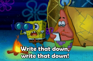 Europeans using their last moments of browsing memes after Article 13 gets approved (2019): Write that down  write that down Europeans using their last moments of browsing memes after Article 13 gets approved (2019)