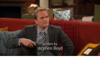 """Memes, Stephen, and Good: written by  stephen lloyd """"How I Met Your Mother isn't that good..."""" https://t.co/ceXW09WfbM"""