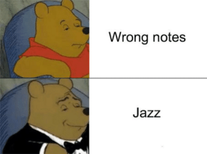 chrispalmermusic:  Use it as an excuse next time!: Wrong notes  Jazz chrispalmermusic:  Use it as an excuse next time!