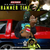 "Memes, Worldstarhiphop, and Wshh: WSHH PREMIERE  BIG BABY SCUMBAG  HAMMER TIME  WATCH NOW ON WORLDSTARHIPHOP COM WSHH Premiere @BigBabyScumbag ""Hammer Time"" LiveNow BigBabyScumbag HamemrTime dir- @pablovasqueziii"