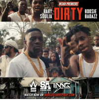 "WSHH Premiere @BabySoulja1 Feat. @OfficialBoosieIG ""Dirty"" LiveNow BabySoulja BoosieBadazz Dirty StrongArm IMG: WSHH PREMIERE  DIRTY  BABY  BOOSIE  BADAZZ  SOULJA  STRONG ARM  WATCH NOW ON WSHH Premiere @BabySoulja1 Feat. @OfficialBoosieIG ""Dirty"" LiveNow BabySoulja BoosieBadazz Dirty StrongArm IMG"
