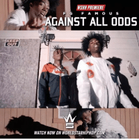 """Memes, Worldstarhiphop, and Wshh: WSHH PREMIERE  F G  F AM O U S  AGAINST ALL ODDS  KEEP  OUT  WATCH NOW ON WORLDSTARHIPHOP.COM WSHH Premiere @FG_Famous """"Against All Odds"""" LiveNow FGFamous AgainstAllOdds dir- @delvallestudios"""