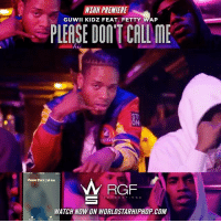 "WSHH Premiere @GuwiiKidz Feat. @FettyWap1738 ""Please Don't Call Me"" LiveNow GuwiiKidz FettyWap PleaseDontCallMe RGFProductions dir- @dabigpicture: WSHH PREMIERE  GUWII KIDZ FEAT. FETTY WAP  PLEASE DON'T CALL ME  ST  ON  Please Dont Call Me  RGF  PRODUCTIONS  WATCH NOW ON WORLDSTARHIPHOP.COM WSHH Premiere @GuwiiKidz Feat. @FettyWap1738 ""Please Don't Call Me"" LiveNow GuwiiKidz FettyWap PleaseDontCallMe RGFProductions dir- @dabigpicture"