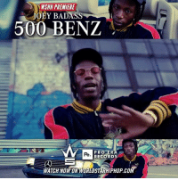 "Memes, Worldstarhiphop, and Wshh: WSHH PREMIERE  JOBY BADASS  500 BENZ  PRO ER  RECORDS  Pe  WATCH NOW ON WORLDSTARHIPHOP.COM WSHH Premiere @JoeyBadass ""500 Benz"" LiveNow JoeyBadass 500Benz ProEraRecords dir- @dabigpicture"
