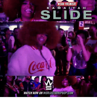 "Memes, Worldstarhiphop, and Wshh: WSHH PREMIERE  K A M A IY A H  WATCH NOW ON WORLDSTARHIPHOP.COM WSHH Premiere @ItsKamaiyah ""Slide"" LiveNow Kamaiyah Slide BeforeIWake"