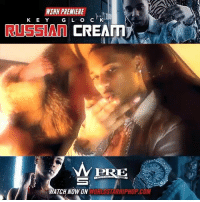 "WSHH Premiere @KeyGlock ""Russian Cream"" LiveNow KeyGlock RussianCream GlockBond PaperRouteEmpire dir- @shotbyspencer: WSHH PREMIERE  K E Y G L O C K  RUSSIAN CREAT  PRE  VORLOSTARHIPHOP.COM  ATCH NOW ON WSHH Premiere @KeyGlock ""Russian Cream"" LiveNow KeyGlock RussianCream GlockBond PaperRouteEmpire dir- @shotbyspencer"