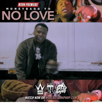 """Love, Memes, and Worldstarhiphop: WSHH PREMIERE  MON E Y B A G G Y O  NO LOVE  WATCH NOW ON WORLDSTARHIPHOP.COM WSHH Premiere @MoneybaggYo """"No Love"""" LiveNow MoneybaggYo NoLove Heartless BreadGang NLessEnt dir- @marrigio"""