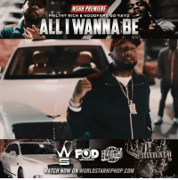 "WSHH Premiere @PhilthyRichFOD Feat. @HoodFameGoYayo ""All I Wanna Be"" LiveNow PhilthyRich GoYayo AllIWannaBe FODEnt HoodFame dir- @pilotindustries: WSHH PREMIERE  PHILTHY RICH & HOODFAME GO YAYO  ALLIWANNABE  ATCH NOW ON WORLDSTARHIPHOP COM WSHH Premiere @PhilthyRichFOD Feat. @HoodFameGoYayo ""All I Wanna Be"" LiveNow PhilthyRich GoYayo AllIWannaBe FODEnt HoodFame dir- @pilotindustries"